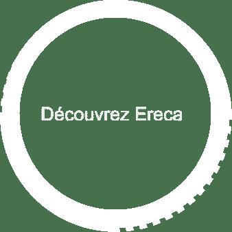 Découvrez Ereca